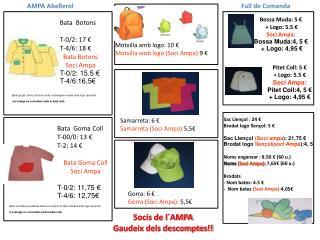 Bata  Goma Coll T-00/0: 13 € T-2: 14 € Bata Goma Coll Soci Ampa T-0/2: 11,75 € T-4/6: 12,75€