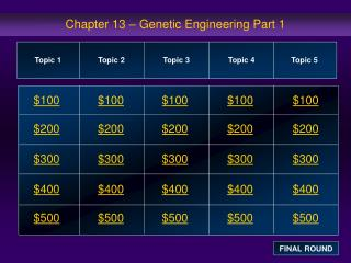 Chapter 13 – Genetic Engineering Part 1