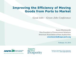Improving the Efficiency of Moving Goods from Ports to Market