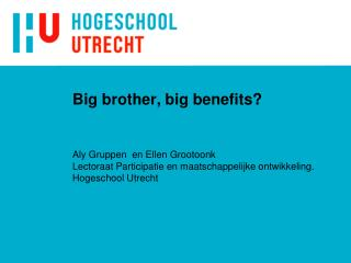 Big brother, big benefits?