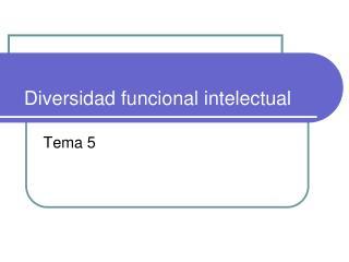 Diversidad funcional intelectual