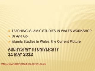 Aberystwyth University 11 May 2012