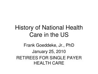 History of National Health Care in the US
