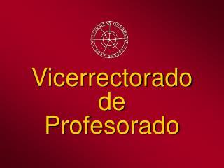 Vicerrectorado de Profesorado