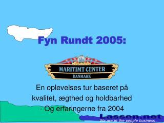 Fyn Rundt 2005: