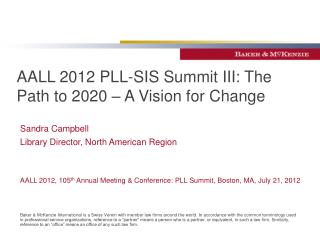 AALL 2012 PLL-SIS Summit III: The Path to 2020 – A Vision for Change
