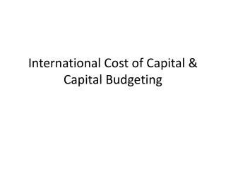 International Cost of Capital & Capital Budgeting