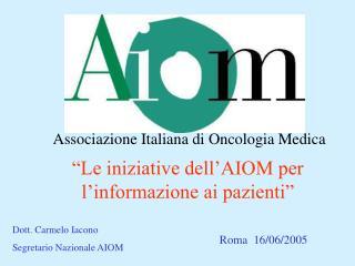 Associazione Italiana di Oncologia Medica