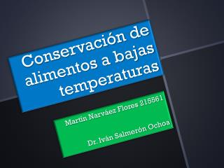 Conservación de alimentos a bajas temperaturas