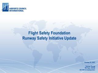 Flight Safety Foundation Runway Safety Initiative Update