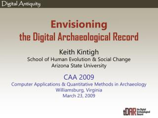 Envisioning the Digital Archaeological Record