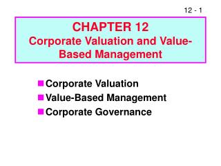CHAPTER 12 Corporate Valuation and Value-Based Management