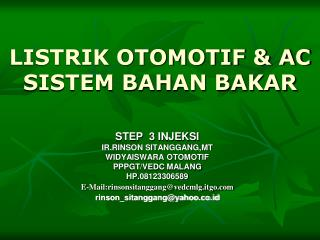 LISTRIK OTOMOTIF & AC SISTEM BAHAN BAKAR