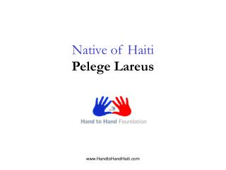 Native of Haiti Pelege Lareus