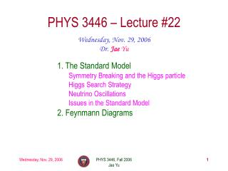 PHYS 3446 � Lecture #22