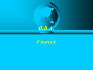 B.B.A.  Finance