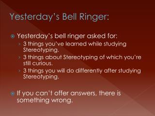 Yesterday�s Bell Ringer:
