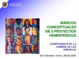 MARCOS CONCEPTUALES DE 5 PROYECTOS HEMISFÉRICOS