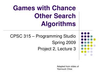 Games with Chance Other Search Algorithms