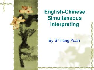 English-Chinese Simultaneous Interpreting