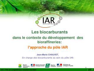 Les biocarburants  dans le contexte du d é veloppement  des bioraffineries: