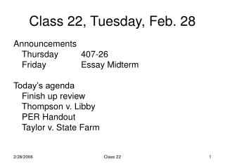 Class 22, Tuesday, Feb. 28