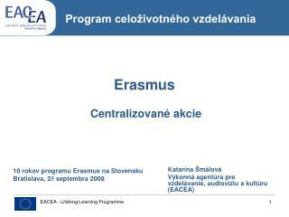 Erasmus Centralizované akcie