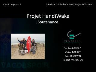 Projet  HandiWake Soutenance