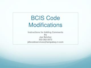 BCIS Code Modifications