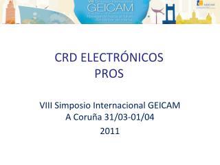 CRD ELECTR�NICOS PROS