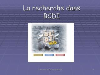 La recherche dans BCDI