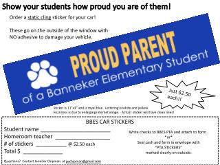 BBES CAR STICKERS Student name _______________________ Homeroom teacher  __________________