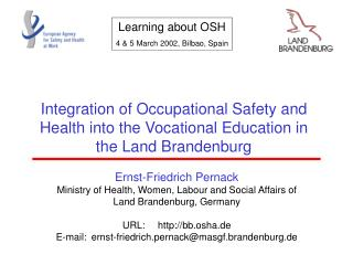 Ernst-Friedrich Pernack Ministry of Health, Women, Labour and Social Affairs of