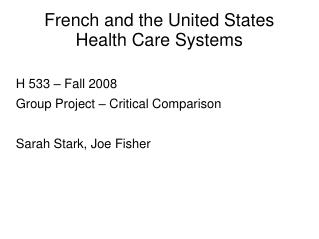 French and the United States  Health Care Systems