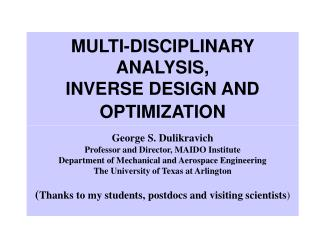 MULTI-DISCIPLINARY ANALYSIS,  INVERSE DESIGN AND OPTIMIZATION