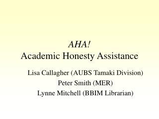 AHA! Academic Honesty Assistance