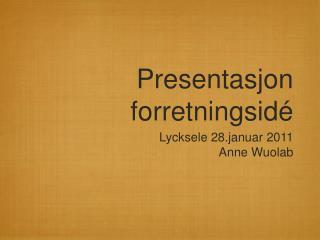 Presentasjon forretningsidé
