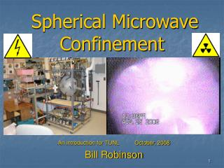 Spherical Microwave Confinement