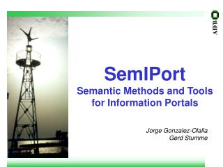 SemIPort  Semantic Methods and Tools for Information Portals