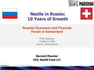 Nestle in Russia:  10 Years of Growth