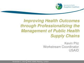 Improving Health Outcomes through Professionalizing the Management of Public Health Supply Chains