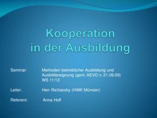 Kooperation  in der Ausbildung