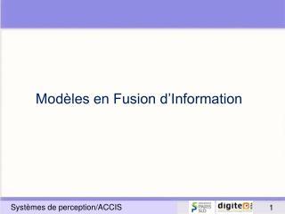 Modèles en Fusion d'Information