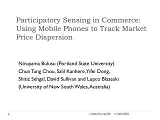 Participatory Sensing in Commerce: Using Mobile Phones to Track Market Price Dispersion