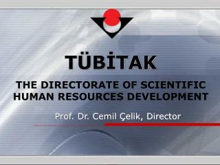 Prof. Dr. Cemil Çelik, Director