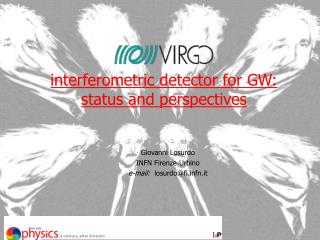 interferometric detector for GW: status and perspectives