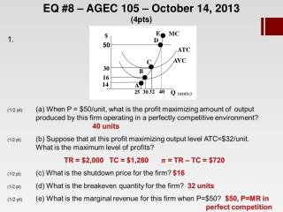 EQ #8 – AGEC 105 – October 14, 2013 (4pts)