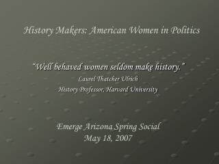 History Makers: American Women in Politics
