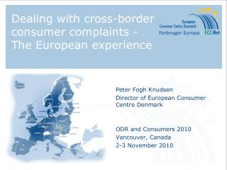 Dealing with cross-border consumer complaints -   The European experience