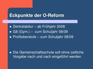 Eckpunkte der O-Reform